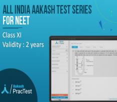 All India Aakash Test Series for Class XI (NEET)