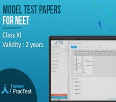 Model Test Papers for Class XI (NEET)